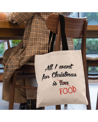 """Medžiaginis maišelis """"All I want for christmas is FOOD"""""""
